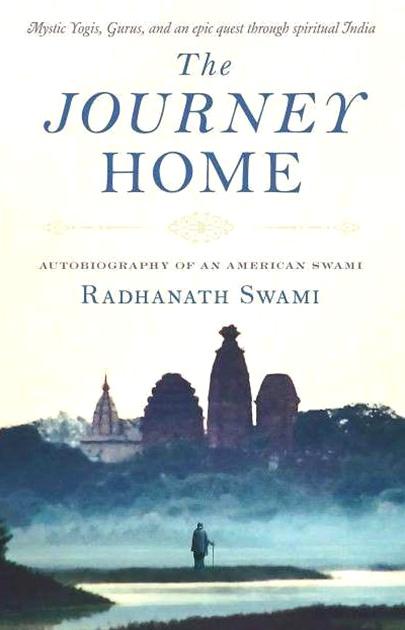 The Journey Home, Radhanath Swami, bestseller, spiritual study, books, self realization, Bhaktivedanta Swami Srila Prabhupada, Veda, Vedic, wisdom, knowledge, Hare Krishna, course, awaken, devotion, realization, reconnection, soul, guidance, Beirut, Lebanon, online