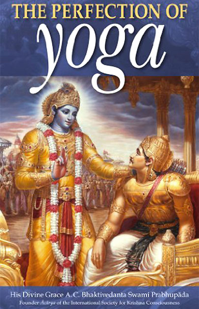 The Perfection of Yoga, bestseller, spiritual study, books, self realization, Bhaktivedanta Swami Srila Prabhupada, Veda, Vedic, wisdom, knowledge, Hare Krishna, course, awaken, devotion, realization, reconnection, soul, guidance, Beirut, Lebanon, online